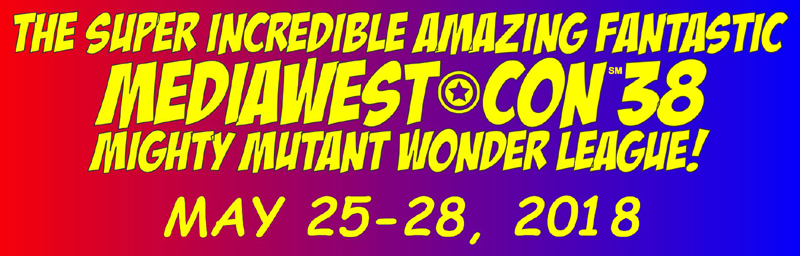 MediaWest*Con 38 -- May 25-28, 2018
